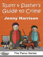 Rusty & Slasher's Guide to Crime