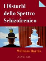I Disturbi dello Spettro Schizofrenico