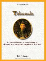 Yehonala. La concubina que se convirtio en la ultima y más influyente emperatriz de China