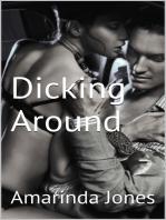 Dicking Around
