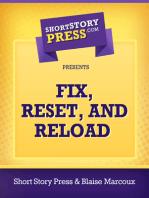 Fix, Reset, and Reload