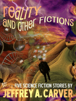 Reality and Other Fictions