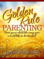 Golden Rule Parenting