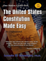 The United States Constitution Made Easy...To Understand