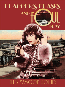 Read Flappers Flasks And Foul Play A Jazz Age Mystery 1 Online By Ellen Mansoor Collier Books