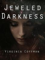 The Jeweled Darkness