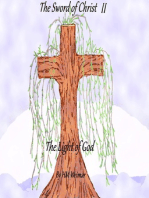 The Sword of Christ II-The Light of God