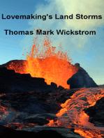 Lovemaking's Land Storms