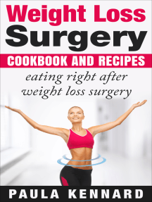 Weight Loss Surgery Cookbook: Eating Right After Weight Loss Surgery