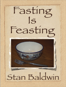 Fasting Is Feasting