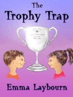 The Trophy Trap