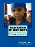 Smart Nutrients for Smart Babies A Nutritional Guide for Pregnant Mothers