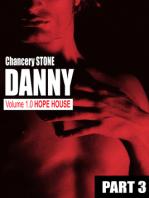 DANNY 1.0 Hope House
