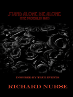 Stand Alone Die Alone