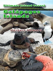 Ultimate Island Travel: Galápagos Islands