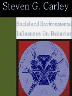 Social and Environmental Influences on Behavior