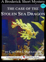 The Case of the Stolen Sea Dragon
