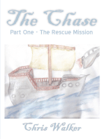 The Chase, Part One, The Rescue Mission