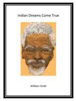 Indian Dreams Come True