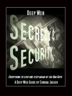 Deep Web Secrecy and Security: an inter-active guide to the Deep Web and beyond