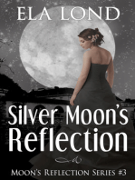 Silver Moon's Reflection