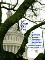 Let Them Eat Tea