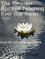 The Simplest Spiritual Teaching Ever (Bar None)
