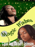 Magic Wishes (Short Story)