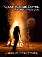 Nurse Maggie Cooper and the Shaman Dawn