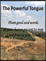 Seed Words and the Powerful Tongue