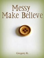 Messy Make-Believe