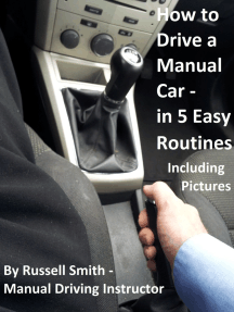 How To Start A Stick Shift >> How To Drive A Stick Shift Manual Car In 5 Easy Routines