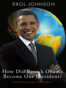 How Did Barack Obama Become Our President?