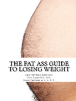 The Fat Ass Guide to Losing Weight