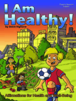 I AM Healthy! Affirmations for Health and Well-Being (English-Spanish Edition)