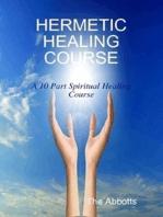 Hermetic Healing Course