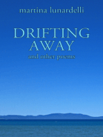 DRIFTING AWAY and other poems