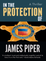 In The Protection Of (A Thriller)