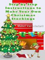 Step by Step Instructions to Make Your Own Christmas Stockings