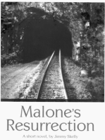 Malone's Resurrection