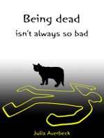 Being dead isn't always so bad