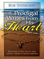 The Prodigal Writes From His Heart