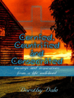 Cornfed, Countrified, and Consecrated