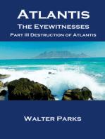 Atlantis the Eyewitnesses, Part III Destruction of Atlantis