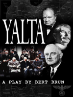 Yalta. A Play by Bert Brun