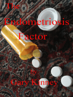 The Endometriosis Factor