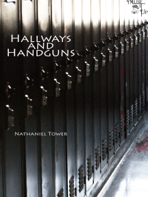 Hallways and Handguns