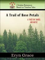 A Trail of Rose Petals