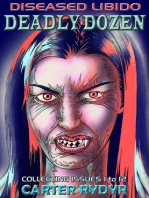 Diseased Libido - Deadly Dozen (Collecting Issues 1 - 12)