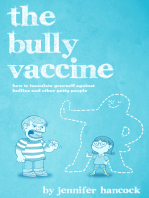 The Bully Vaccine